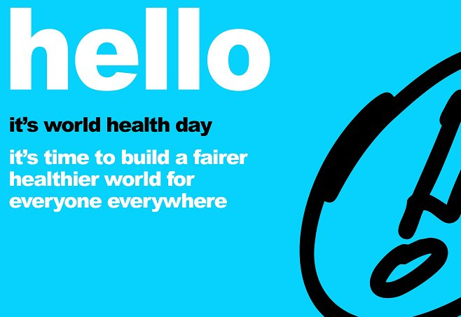 World Health Day: Building a fairer, healthier world