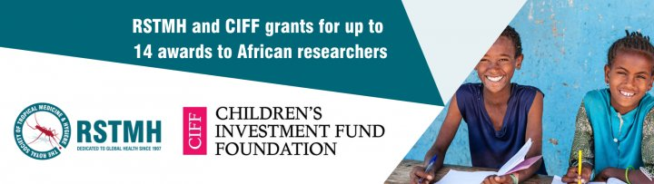 RSTMH and CIFF grants